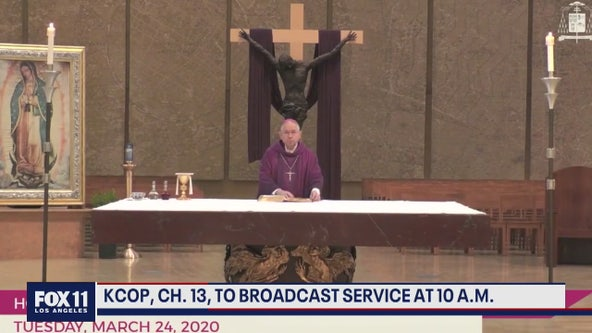 KCOP Ch. 13 to broadcast Sunday mass service at 10 a.m.