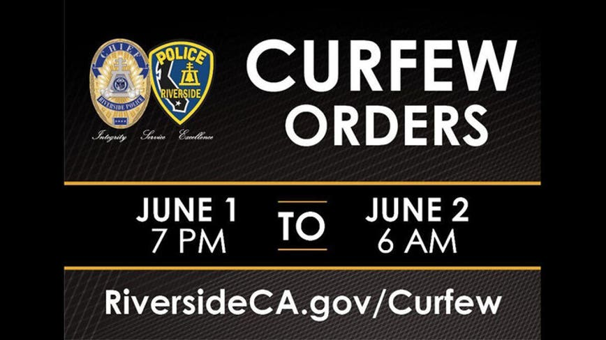 Riverside issues citywide curfew beginning at 7 p.m. Monday through 6 a.m. Tuesday