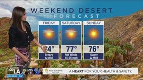 Weekend desert forecast for Feb. 19 - 21