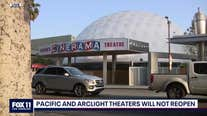 ArcLight Cinemas, Pacific Theatres closing permanently