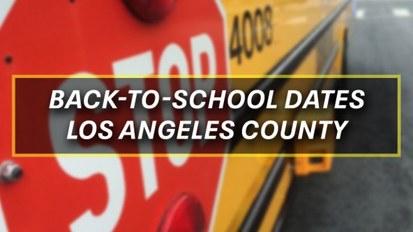 Destination Education: Back-to-school dates for Los Angeles County districts