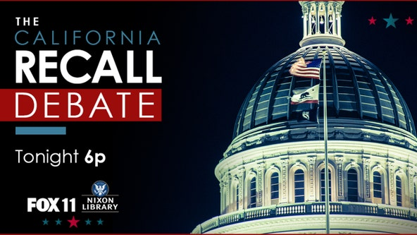 CA recall election of Gov. Newsom: FOX 11 to host GOP debate at Richard Nixon Presidential Library