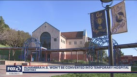 Alhambra High School in Martinez won't be converted into temporary hospital