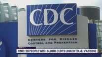 CDC: 28 PEOPLE WITH BLOOD CLOTS LINKED TO J&J VACCINE