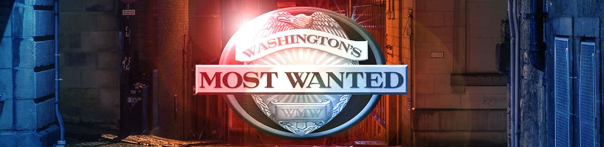 Washington's Most Wanted