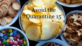 Healthy Living: Avoiding the 'Quarantine 15'