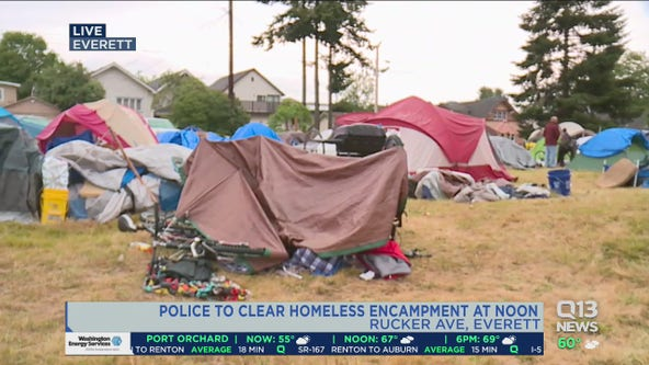 Police to clear homeless encampment in Everett