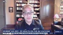 State health secretary says Washington 'absolutely' pausing J&J vaccine