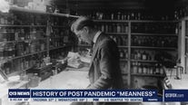 History of post pandemic 'meanness'