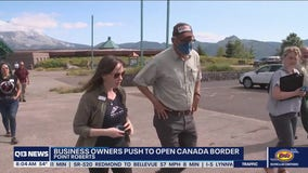 Washington state Business owners push to open Canada border