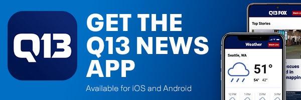 Get Q13 News & Weather Apps