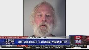 Caretaker accused of abusing elderly woman, attacking deputy