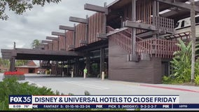 Disney and Uinversal hotels to close on Friday