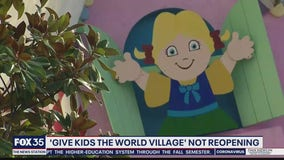 'Give Kids The World Village' not reopening