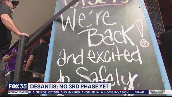 DeSantis says no third phase yet